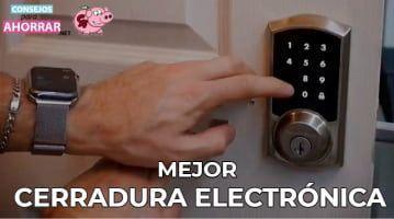 mejor cerradura electrónica