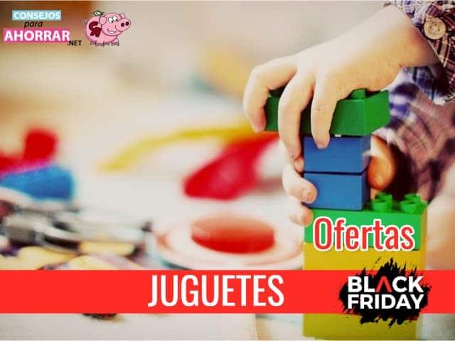 oferta juguetes en Black Friday