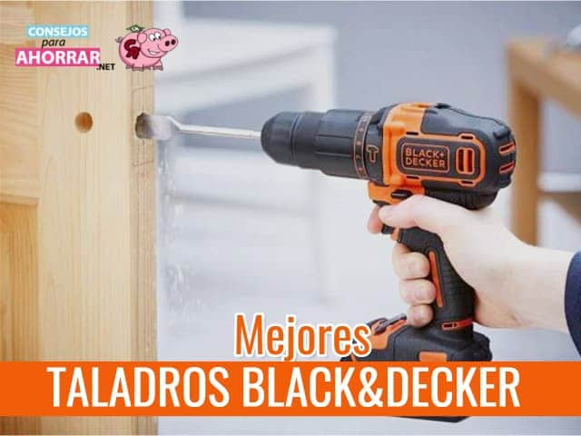 mejor taladro Black and Decker