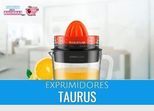 Mejores Exprimidores Taurus