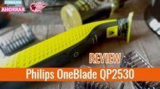 Philips OneBlade QP2530/30 – Opinión